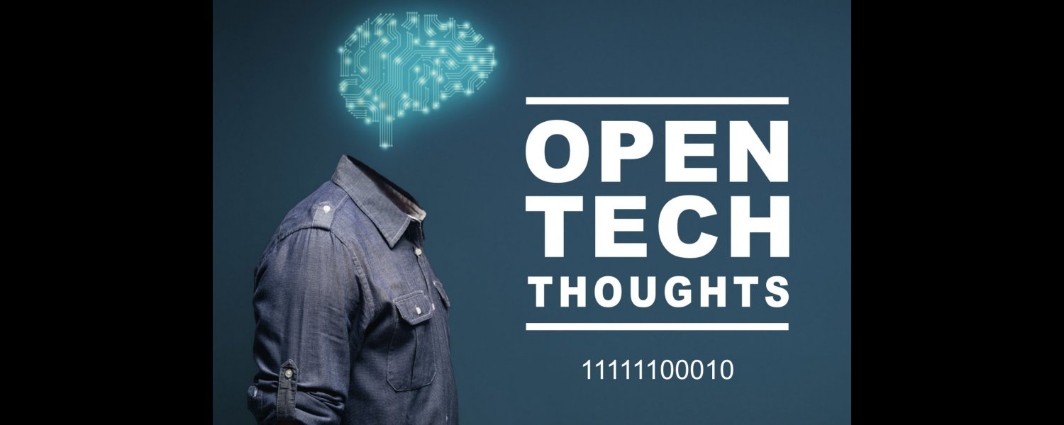 Open Tech Thoughts March 2018
