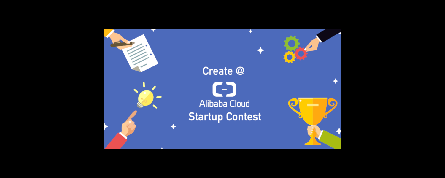 Create@ Alibaba Cloud Startup Contest